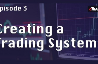 How to create a Trading System – Learn to Trade Forex with cTrader – Episode 3