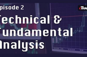 What is Technical and Fundamental Analysis – Learn to Trade Forex with cTrader – Episode 2